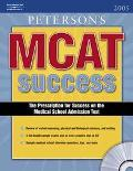 Peterson's MCAT Success 2005