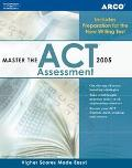 Master the Act Assessment 2005 Includes Preparation for the New Writing Test