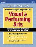 Peterson's Professional Degree Programs in the Visual & Performing Arts 2006