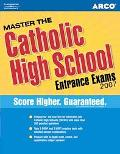 Master the Catholic High School Entrance Exams 2007