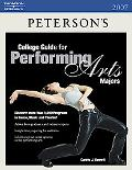 Peterson's College Guide for Performing Arts Majors 2007
