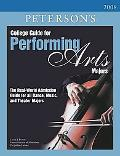 Peterson's College Guide for Performing Arts Majors 2008
