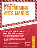 College Guide for Performing Arts Majors (Performing Arts Major's College Guide)