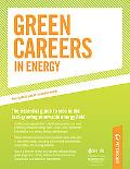 Green Careers in Energy : Your Guide to Jobs in Renewable Energy