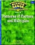PRE-ALGEBRA MAKE SENSE, BOOK 3, PATTERNS OF FACTORS AN MULTIPLES,       STUDENT EDITION (Pre...