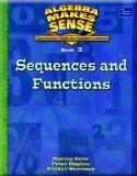 ALGEBRA MAKES SENSE, BOOK 2/ SEQUENCES AND FUNCTIONS, STUDENT EDITION