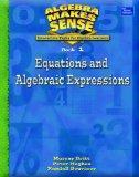 ALGEBRA MAKES SENSE, BOOK 1 EQUATIONS AND ALGEBRAIC EXPRESSIONS,        STUDENT EDITION
