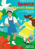 Spanish Children's Songs Elementary Piano Duets