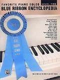 Favorite Piano Solos Blue Ribbon Encyclopedia Level Two