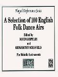 100 English Folk Dances and Airs