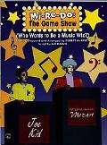 Mi-Re-Do: The Game Show: (Who Wants to Be a Music Wiz?)