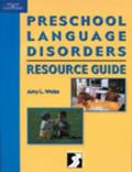 Preschool Language Disorders Resource Guide