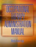 Occupational Therapy Administration Manual