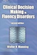 Clinical Decision-Making in Fluency Disorders