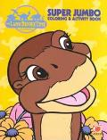 The Land Before Time Super Jumbo Coloring and Activity Book