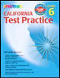 Spectrum State Specific California Test Practice, Grade 6