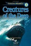 Creatures of the Deep, Level 1 Extreme Reader (Extreme Readers)