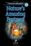 Nature's Amazing Partners, Grades PK - K: Level 1 (Extreme Readers)