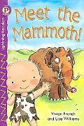 Meet the Mammoth
