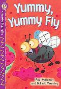 Yummy, Yummy Fly