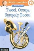 Tweet, Oompa, Bumpety-Boom!
