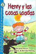 Henry Y Las Cosas Usadas/ Henry and the Hand-me-downs
