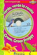 Verde, Verde La Ranita / Green, Green Froggy