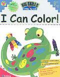 Big Skills for Little Hands I Can Color