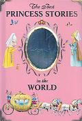 The Best Princess Stories in the World