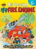 My Amazing Pop-Up Fire Engine (My Amazing Pop-Ups)