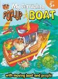 My Amazing Pop-Up Boat (My Amazing Pop-Ups)