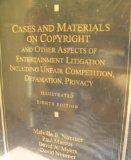 Cases and Materials on Copyright and Other Aspects of Entertainment Litigation Including Unf...