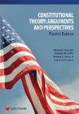 Constitutional Theory: Arguments and Perspectives