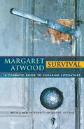 Survival A Thematic Guide to Canadian Literature