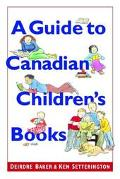 Guide to Canadian Children's Books