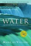Water: The Fate of Our Most Precious Resource - Marq De Villiers