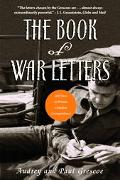 Book of War Letters 100 Years of Private Canadian Correspondence