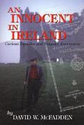 Innocent in Ireland Curious Rambles and Singular Encounters