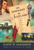 Innocent in Scotland More Curious Rambles and Singular Encounters