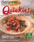 Quickies Chicken: Delicious Ideas from Bakes to Wraps