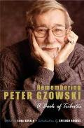 Remembering Peter Gzowski A Book of Tributes