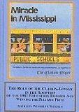 The Role of the Clarion-Ledger in the Adoption of the 1982 Education Reform Act: Winning the...