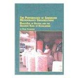 The Performance of Subsidized Microfinance Organizations: Bancosol of Bolivia and the Gramee...