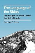 Language of the Skies The Bilingual Air Traffic Control Conflict in Canada