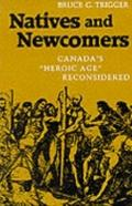 Natives and Newcomers Canada's