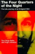 Four Quarters of the Night The Life-Journey of an Emigrant Sikh
