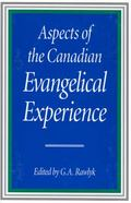 Aspects of the Canadian Evangelical Experience
