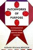 Patchworks of Purpose: The Development of Provincial Social Assistance Regimes in Canada (Ca...