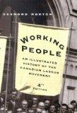 Working People: An Illustrated History of the Canadian Labour Movement