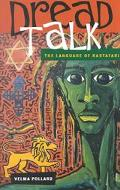 Dread Talk The Language of Rastafari